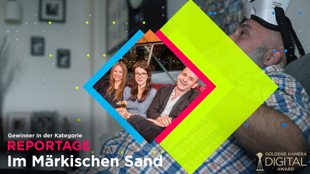 Katalin Ambrus, Nina Mair und Matthias Neumann gewinnen mit Im Märkischen Sand in der Kategorie REPORTAGE.