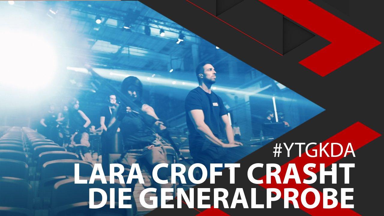 Lara Croft crasht die Generalprobe!